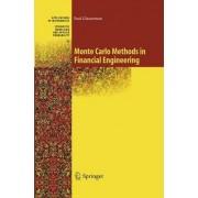 Monte Carlo Methods in Financial Engineering: v. 53 by Paul Glasserman