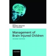 Management of Brain Injured Children by Richard Appleton