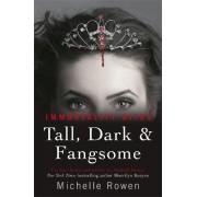 Tall, Dark & Fangsome by Michelle Rowen