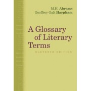 A Glossary of Literary Terms by Geoffrey Galt Harpham