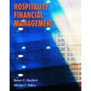Hospitality Financial Management by Robert E. Chatfield