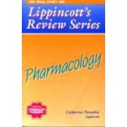 Lippincott's Review Series: Pharmacology by Catherine Paradiso