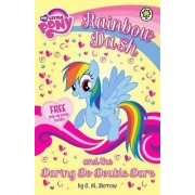 Rainbow Dash and the Daring Do Double Dare by G. M. Berrow