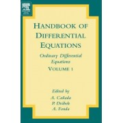 Handbook of Differential Equations: Ordinary Differential Equations by Pavel Drabek