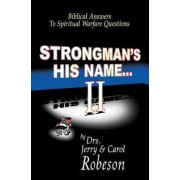 Strongman's His Name-- II: Book 2 by Jerry Robeson