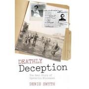 Deathly Deception by Denis Smyth