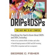 All About DRIPs and DSPs by George Fisher