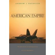American Empire by Andrew J. Bacevich