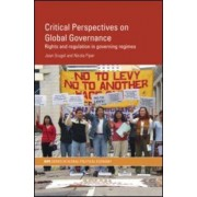 Critical Perspectives on Global Governance by Jean Grugel