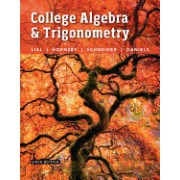 College Algebra and Trigonometry Plus Mymathlab with Pearson Etext -- Access Card Package