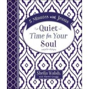 5 Minutes with Jesus: Quiet Time for Your Soul by Sheila Walsh