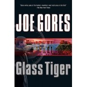 Glass Tiger by Joe Gores