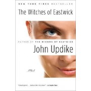 The Witches of Eastwick: A Novel by Professor John Updike