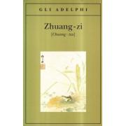 Zhuang-zi (Chuang-tzu) by L. Kia-hway
