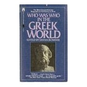 Who was who in the Greek world - Diana Bowder - Livre