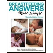 Breastfeeding Answers Made Simple by Nancy Mohrbacher