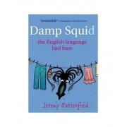 Damp Squid by Jeremy Butterfield