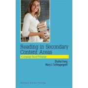 Reading in Secondary Content Areas by Zhihui Fang