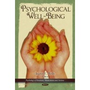 Psychological Well-Being by Ingrid E. Wells