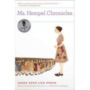 Ms. Hempel Chronicles by Sarah Shun Bynum