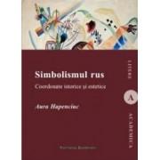 Simbolismul rus - Aura Hapenciuc