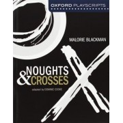 Noughts and Crosses by Dominic Cooke