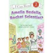 Amelia Bedelia Rocket Scientist by Herman Parish