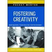 Fostering Creativity by Harvard Business School Press