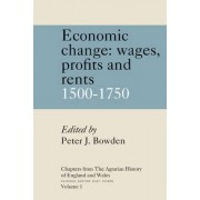 Chapters from The Agrarian History of England and Wales: Volume 1, Economic Change: Prices, Wages, Profits and Rents, 1500-1750: Economic Change: Prices, Wages, Profits, and Rents 1500-1750 v. 1 by Peter J. Bowden