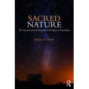 Sacred Nature by Jerome A. Stone