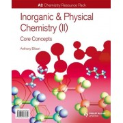 A2 Chemistry: Inorganic & Physical Chemistry (II): General Concepts Resource Pack by Anthony Ellison