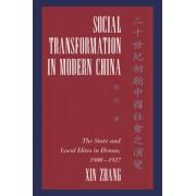 Social Transformation in Modern China by Xin Zhang