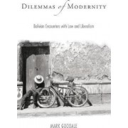 Dilemmas of Modernity by Mark Goodale