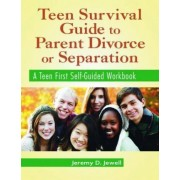 Teen Survival Guide to Parent Divorce or Separation, Packet of 5 Workbooks by Jeremy D. Jewell