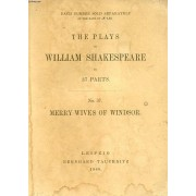 Merry Wives Of Windsor (The Plays Of William Shakespeare, N° 37)