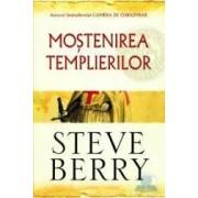 Mostenirea templierilor - Steve Berry