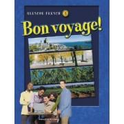 Glencoe French 3: Bon Voyage! by McGraw-Hill Education