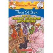 Thea Stilton and the Cherry Blossom Adventure by Thea Stilton