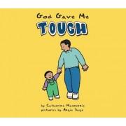 God Gave Me Touch by Carine Mackenzie