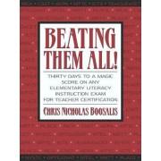 Beating Them All! by Chris Nicholas Boosalis
