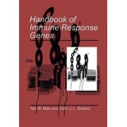 Handbook of Immune Response Genes by Tak W. Mak