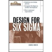 Design for Six Sigma by Greg Brue