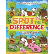 Spot the Difference Activities for Children Activity Book by Bobo's Children Activity Books