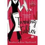 Turning Tables by Heather MacDowell