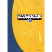 Saxon Math Homeschool 5/4 by Stephen Hake