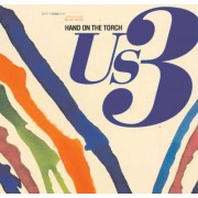 Us3 - Hand Onthe Torch (0724382958529) (1 CD)