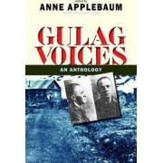 Gulag Voices by Anne Applebaum