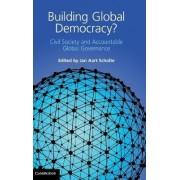 Building Global Democracy? by Jan Aart Scholte