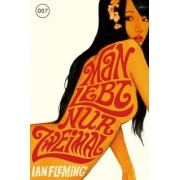 James Bond 007 Bd. 12. Man lebt nur zweimal by Ian Fleming
