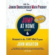 JUMP at Home, Grade 6 by John Mighton